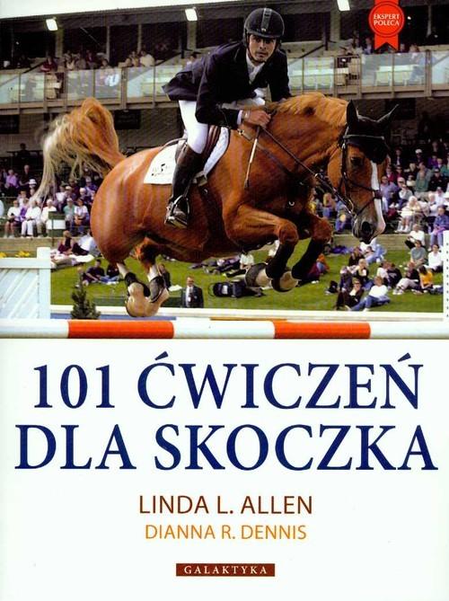 okładka 101 ćwiczeń dla skoczkaksiążka      Linda L. Allen, Dianna R. Dennis