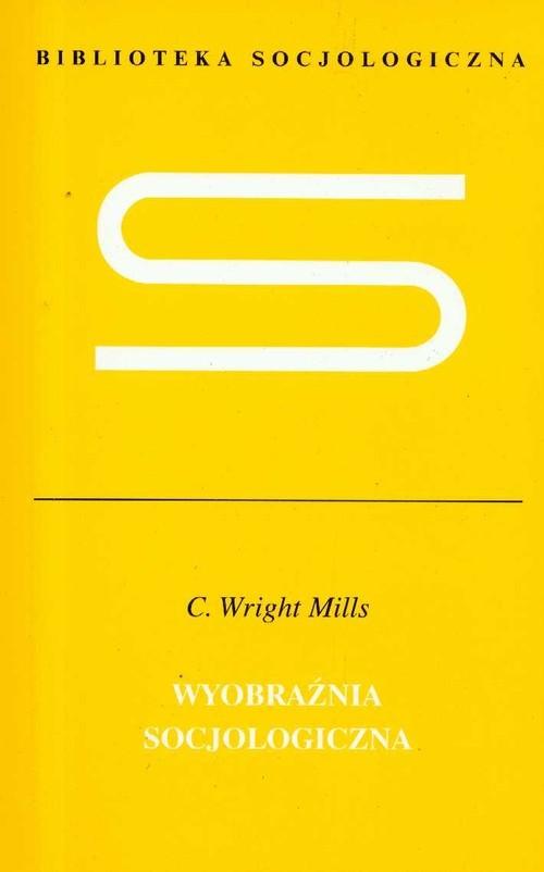 okładka Wyobraźnia socjologiczna, Książka | Wright C. Millis