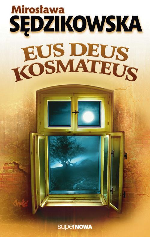 okładka Eus deus kosmateus, Książka | Sędzikowska Mirosława
