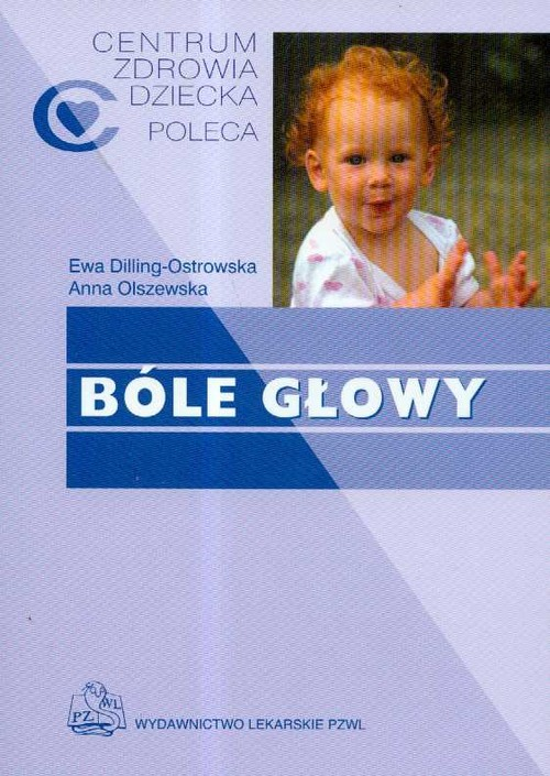 okładka Bóle głowy, Książka   Ewa Dilling-Ostrowska, Anna Olszewska