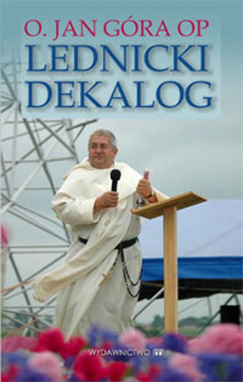 okładka Lednicki dekalog, Książka | Góra Jan
