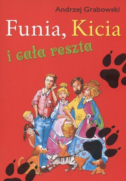 okładka Funia Kicia i cała reszta, Książka | Grabowski Andrzej