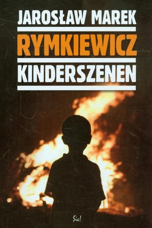 okładka Kinderszenen, Książka   Jarosław Marek Rymkiewicz