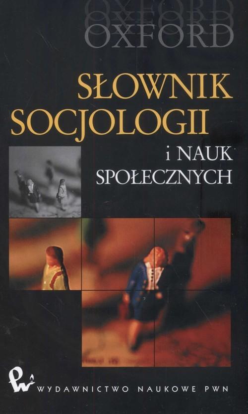 okładka Słownik socjologii i nauk społecznych, Książka  