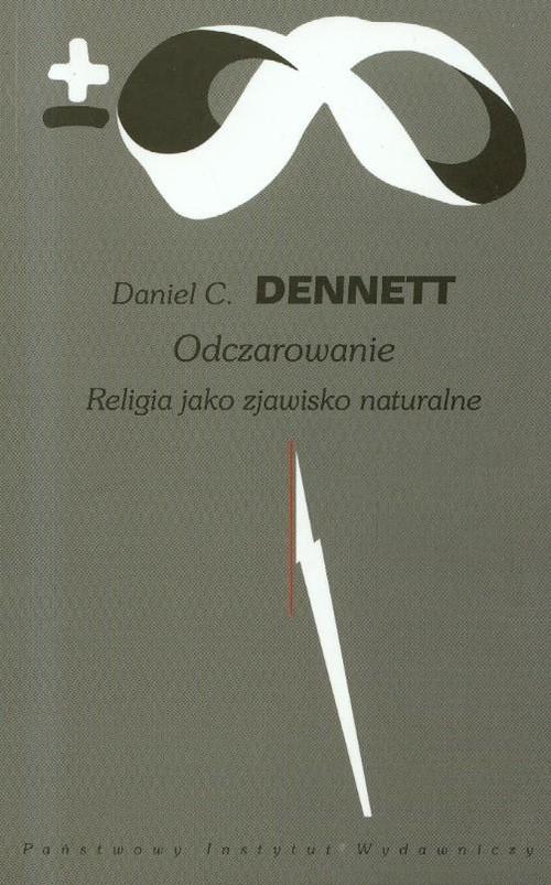 okładka Odczarowanie Religia jako zjawisko naturalne, Książka | Daniel C. Dennett