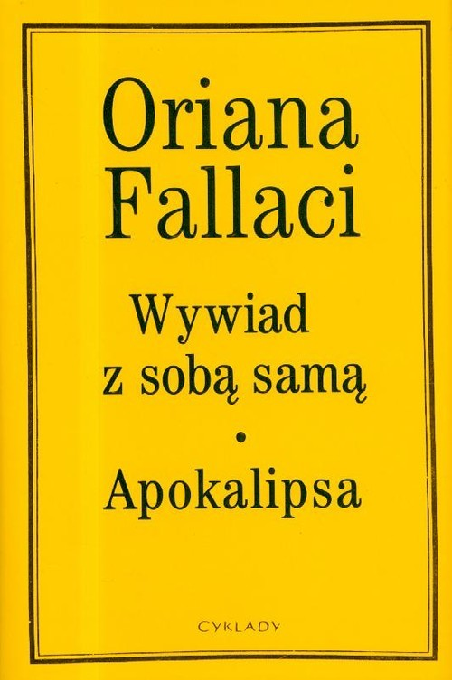 okładka Wywiad z sobą samą, Apokalipsaksiążka |  | Oriana Fallaci
