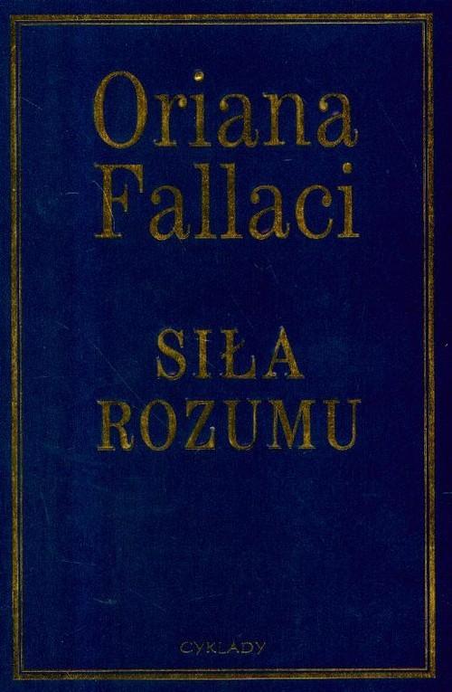 okładka Siła rozumu, Książka | Fallaci Oriana
