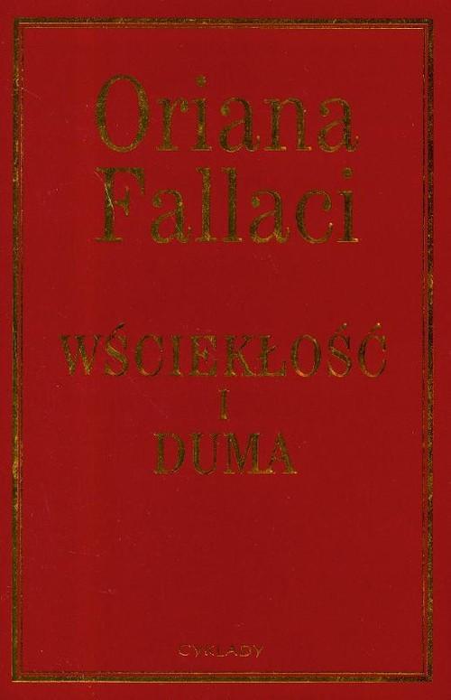 okładka Wściekłość i dumaksiążka      Oriana Fallaci