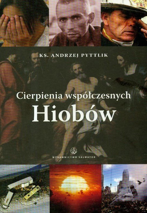 okładka Cierpienia współczesnych Hiobów, Książka   Pyttlik Andrzej