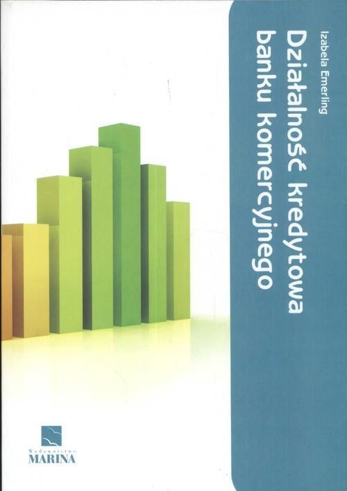 okładka Działalność kredytowa banku komercyjnego, Książka | Emerling Izabela