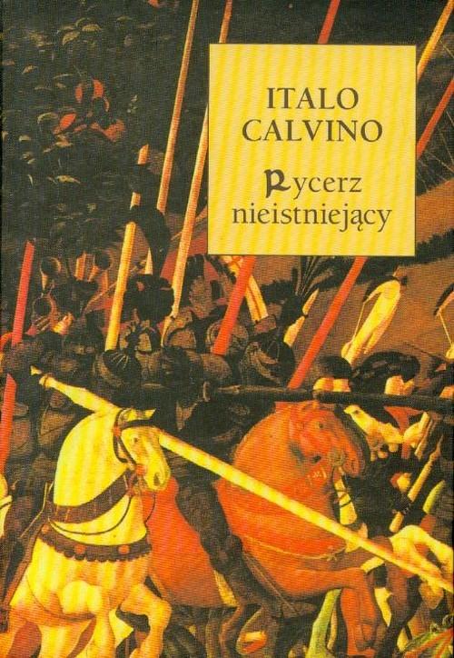 okładka Rycerz Nieistniejący, Książka | Calvino Italo