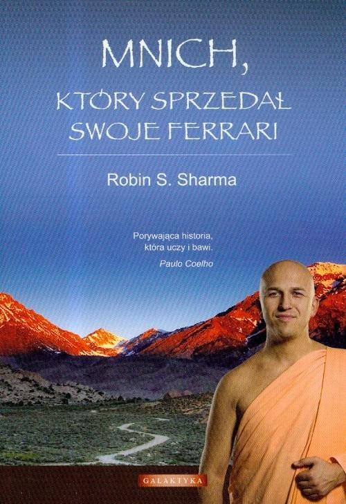 okładka Mnich który sprzedał swoje Ferrari, Książka | Robin S. Sharma