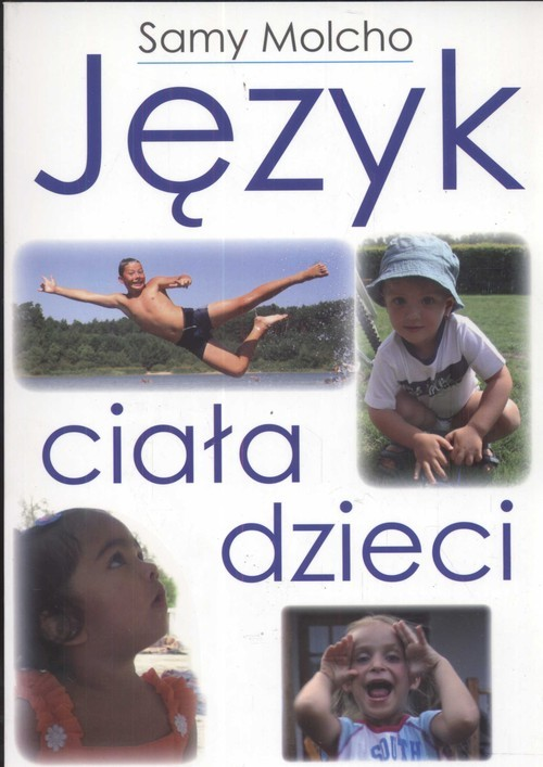 okładka Język ciała dzieci, Książka   Molcho Samy