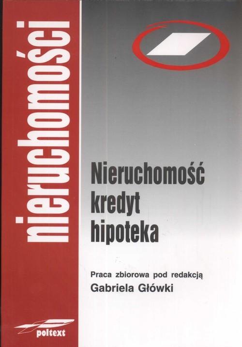 okładka Nieruchomość kredyt hipoteka, Książka |