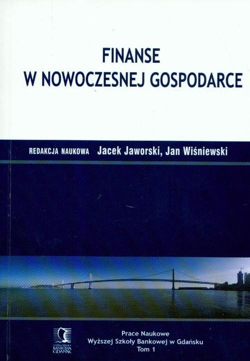 okładka Finanse w nowoczesnej gospodarce Tom 1, Książka |
