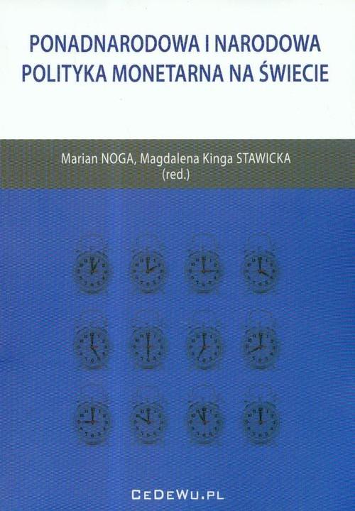 okładka Ponadnarodowa i narodowa polityka monetarna na świecie, Książka |