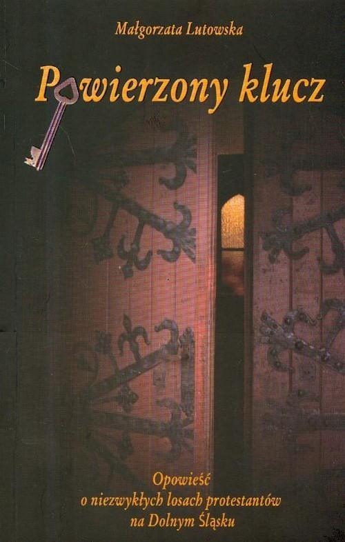 okładka Powierzony klucz, Książka | Lutowska Małgorzata