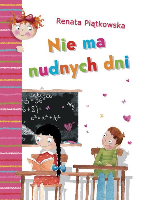 okładka Nie ma nudnych dni, Książka | Piątkowska Renata