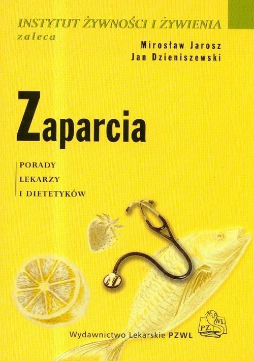 okładka Zaparcia, Książka | Mirosław  Jarosz, Jan Dzieniszewski