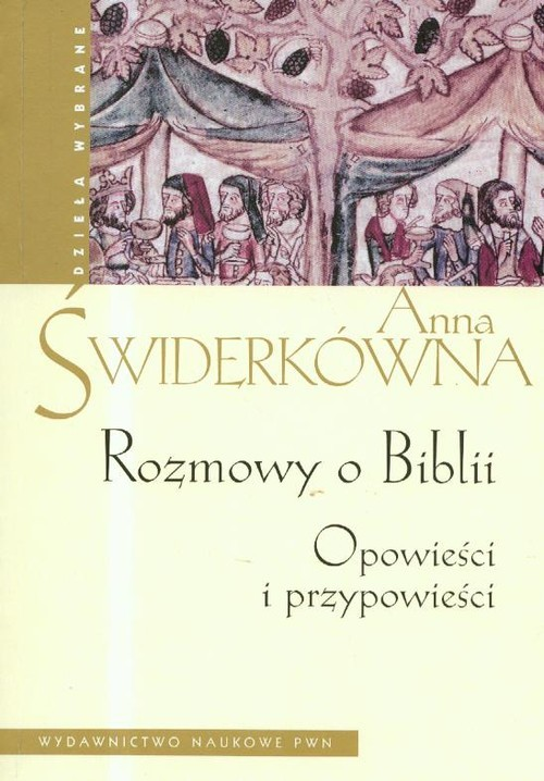 okładka Rozmowy o Biblii Opowieści i przypowieści, Książka | Anna Świderkówna