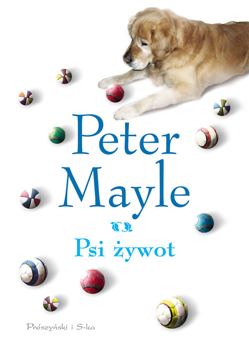 okładka Psi żywot, Książka | Mayle Peter