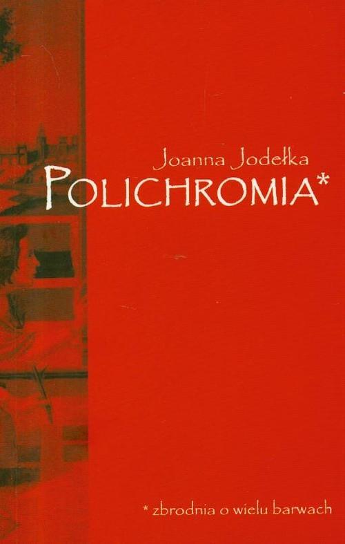 okładka Polichromia, Książka | Joanna Jodełka