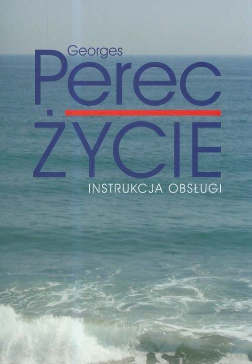 okładka Życie Instrukcja obsługi Powieści, Książka | Perec Georges