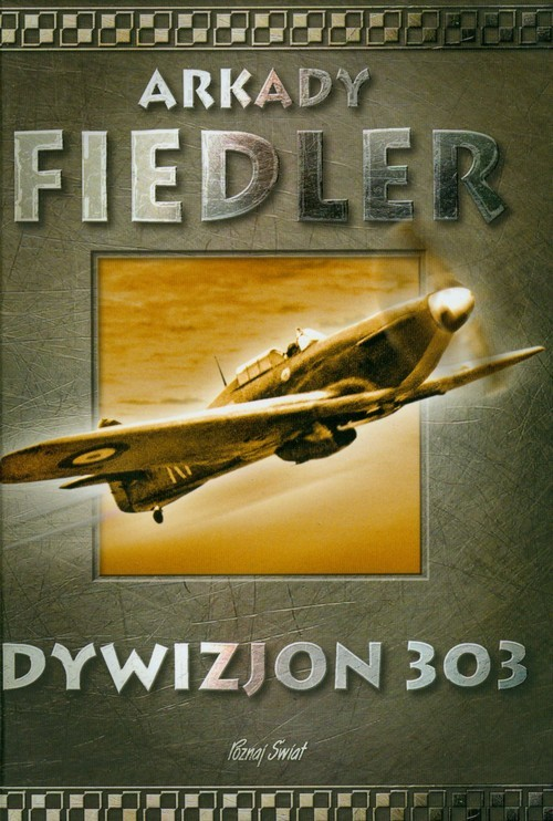 okładka Dywizjon 303książka |  | Fiedler Arkady