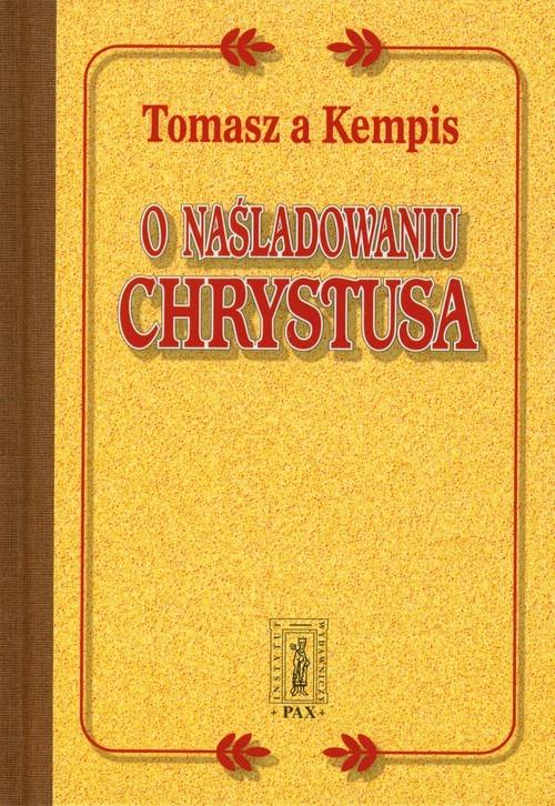 okładka O naśladowaniu Chrystusaksiążka      Tomasz à Kempis