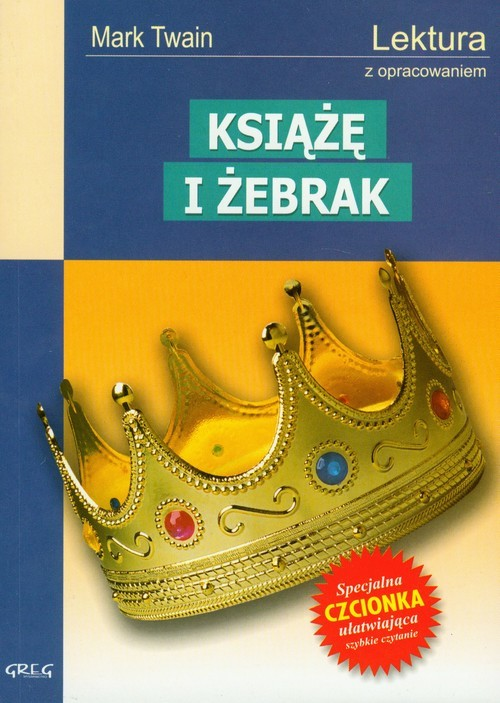 okładka Książę i żebrak Lektura z opracowaniemksiążka |  | Mark Twain