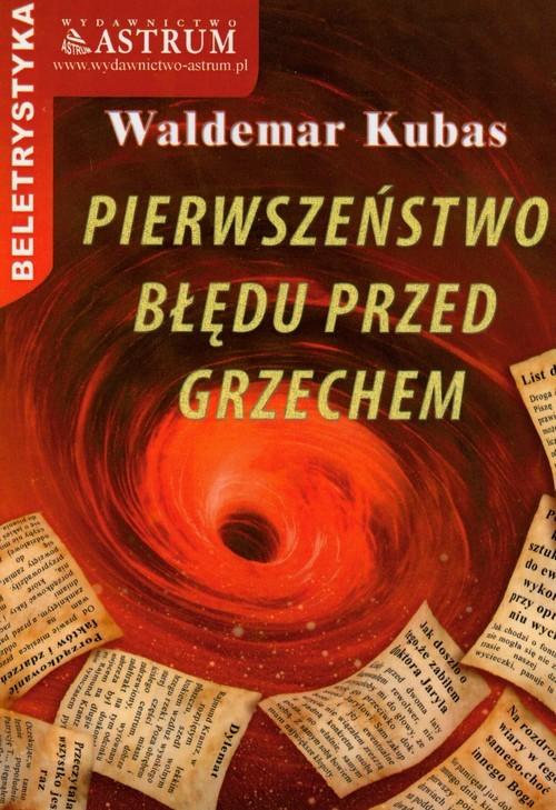 okładka Pierwszeństwo błędu przed grzechem, Książka | Kubas Waldemar