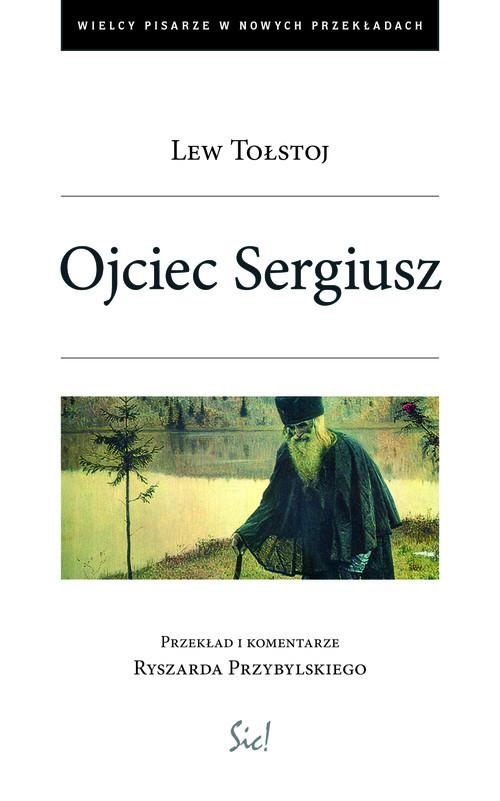 okładka Ojciec Sergiuszksiążka |  | Lew Tołstoj