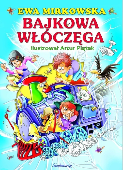 okładka Bajkowa włóczęga, Książka | Ewa Mirkowska