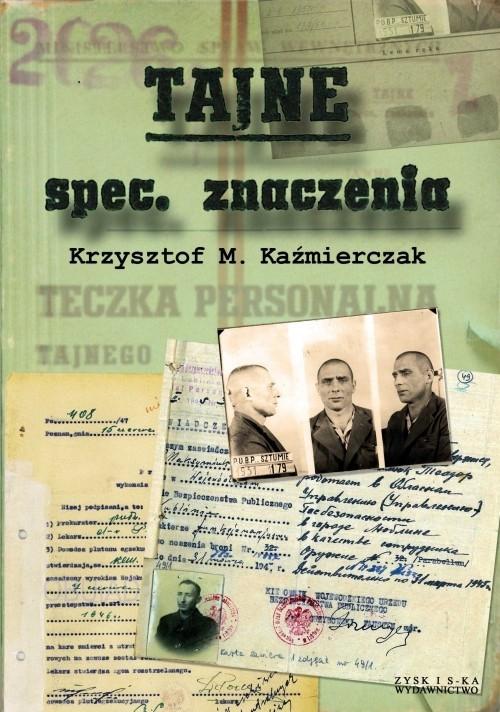 okładka Tajne spec. znaczenia, Książka | Krzysztof M. Kaźmierczak