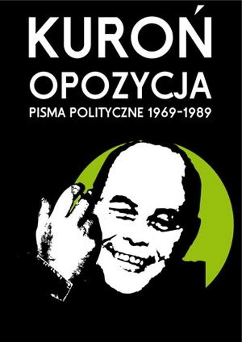 okładka Opozycja Pisma polityczne 1969-1989, Książka   Kuroń Jacek