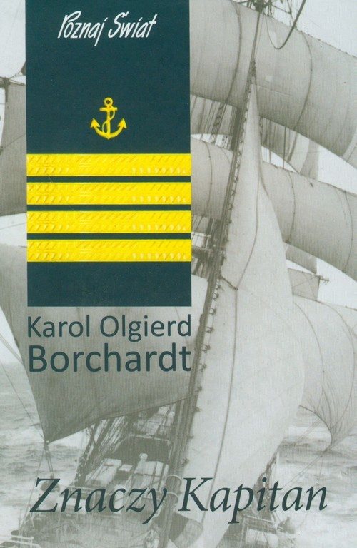 okładka Znaczy kapitan. KsiążkaKarol Olgierd  Borchardt