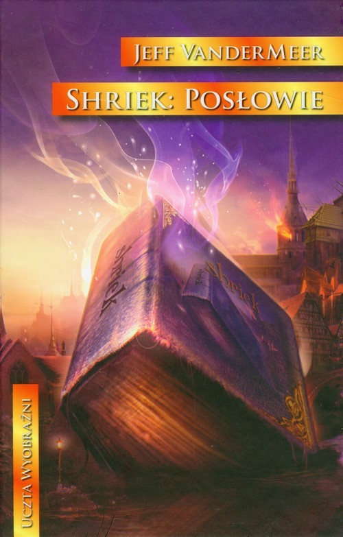 okładka Shriek Posłowie, Książka   Jeff VanderMeer