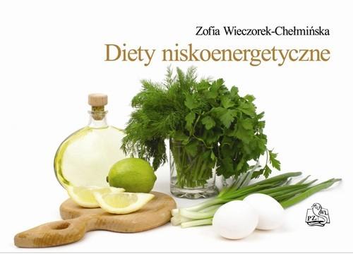 okładka Diety niskoenergetyczne, Książka | Wieczorek-Chełmińska Zofia