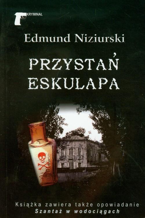 okładka Przystań Eskulapa, Książka | Niziurski Edmund