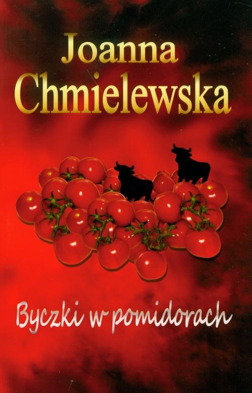 okładka Byczki w pomidorach, Książka | Chmielewska Joanna