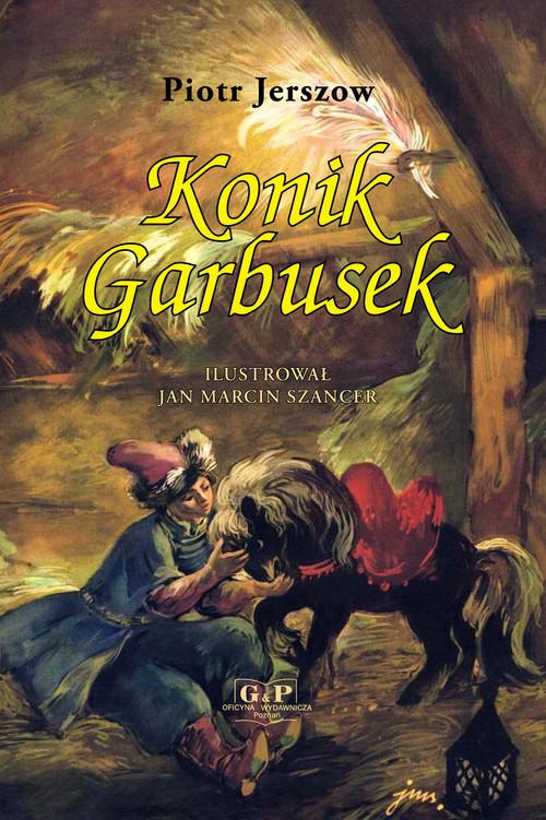 okładka Konik Garbusek, Książka | Jerszow Piotr