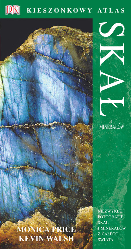 okładka Kieszonkowy atlas skał i minerałów, Książka | Monica Price, Kevin Walsh