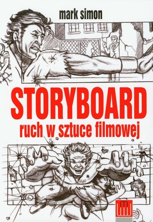 okładka Storyboard ruch w sztuce filmowejksiążka |  | Simon Mark