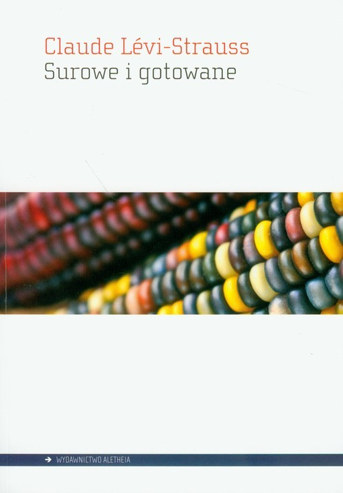 okładka Surowe i gotowane, Książka | Levi-Strauss Claude