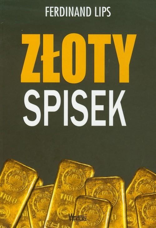 okładka Złoty spisekksiążka      Lips Ferdinand