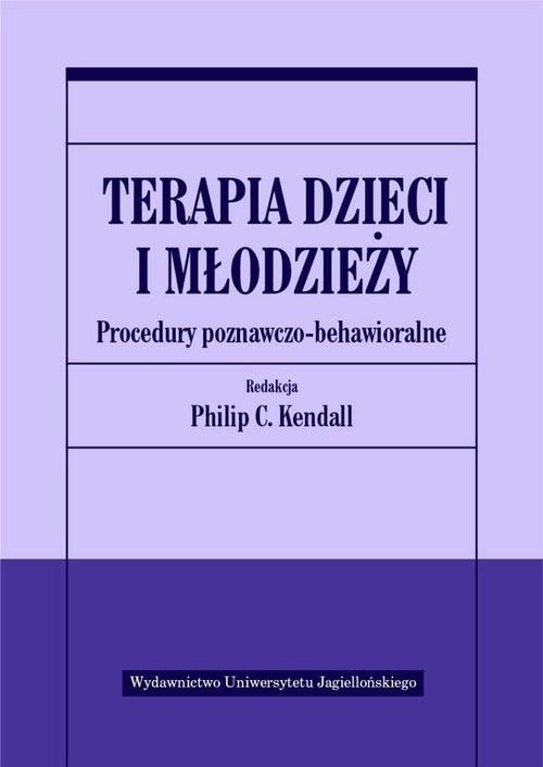 okładka Terapia dzieci i młodzieży Procedury poznawczo-behawioralneksiążka     
