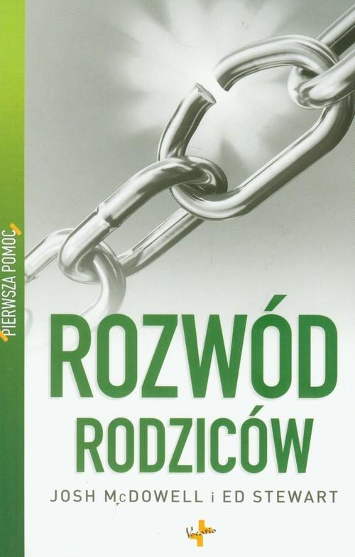okładka Pierwsza pomoc Rozwód rodzicówksiążka      Josh  McDowell, Ed  Stewart
