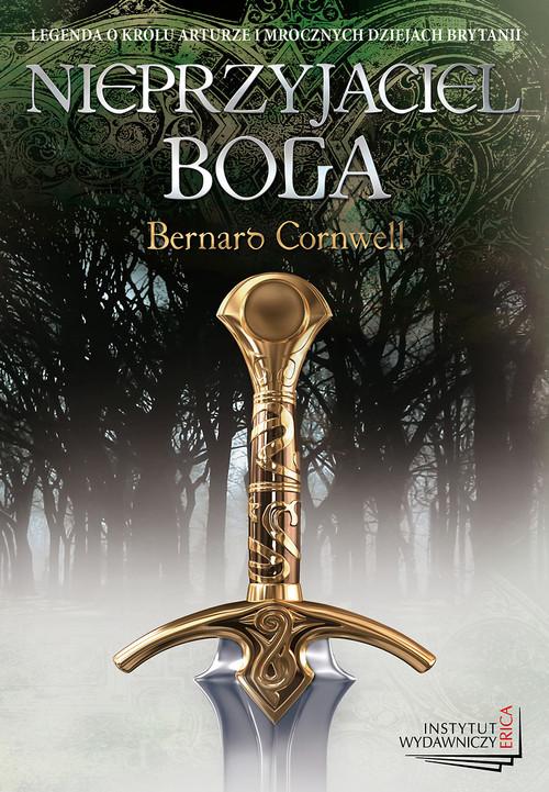 okładka Nieprzyjaciel boga, Książka | Bernard Cornwell
