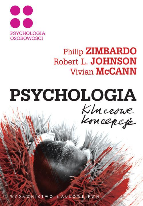 okładka Psychologia Kluczowe koncepcje Tom 4 Psychologia osobowości, Książka | Philip G. Zimbardo, Robert L.  Johnson, McCann