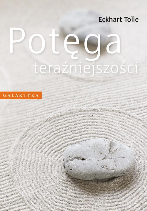 okładka Potęga teraźniejszościksiążka      Eckhart Tolle